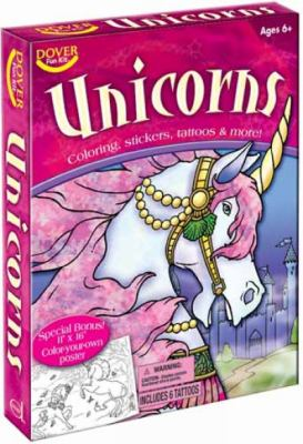 Unicorns: Coloring, Stickers, Tattoos & More! [With Sticker(s) and Color Your Own Poster and Crayons and Tattoos and Coloring Books] 9780486479354
