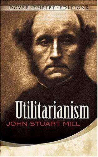 Utilitarianism 9780486454221