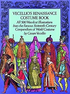 Vecellio's Renaissance Costume Book 9780486234410