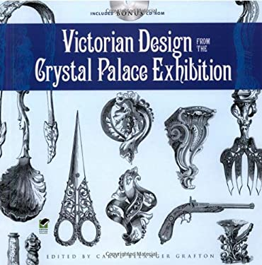 Victorian Design from the Crystal Palace Exhibition [With CDROM] 9780486472195