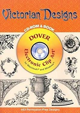 Victorian Designs CD-ROM and Book [With CDROM] 9780486995175