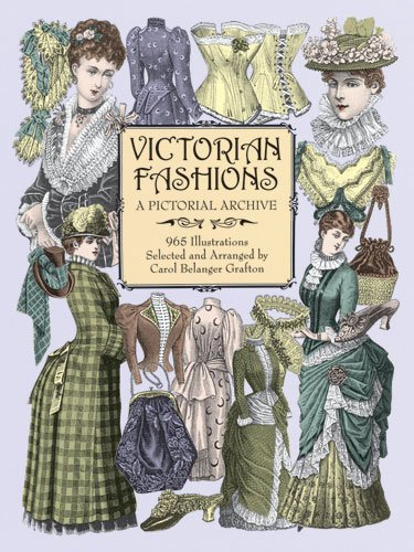 Victorian Fashions: A Pictorial Archive, 965 Illustrations 9780486402215