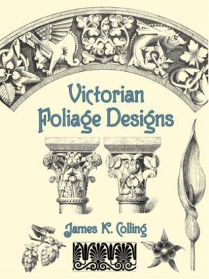Victorian Foliage Designs 9780486427423