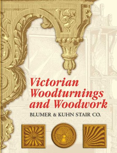 Victorian Woodturnings and Woodwork 9780486451145