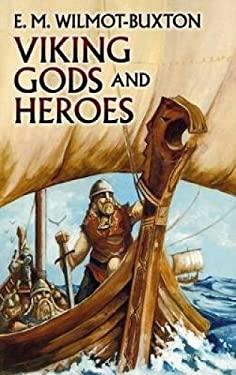 Viking Gods and Heroes 9780486437040
