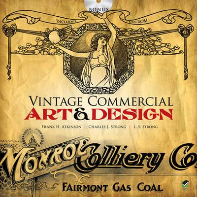 Vintage Commercial Art & Design [With CDROM] 9780486478456