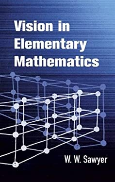 Vision in Elementary Mathematics 9780486425559