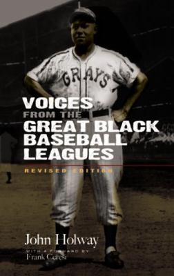 Voices from the Great Black Baseball Leagues 9780486475417