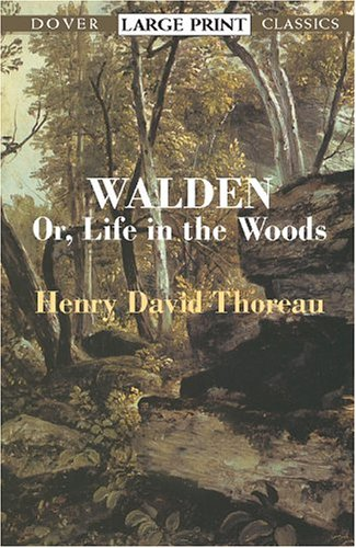 Walden: Or, Life in the Woods 9780486424729
