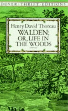 Walden, Or, Life in the Woods 9780486284958