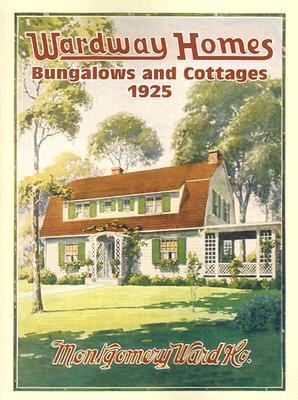 Wardway Homes, Bungalows, and Cottages, 1925 9780486433011