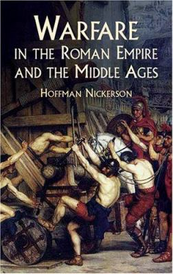 Warfare in the Roman Empire and the Middle Ages 9780486430850