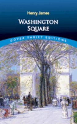 Washington Square 9780486404318
