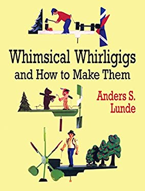 Whimsical Whirligigs 9780486412337