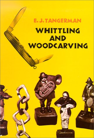 Whittling and Woodcarving 9780486209654