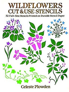 Wildflowers Cut & Use Stencils: 52 Full-Size Stencils Printed on Durable Stencil Paper