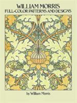 William Morris Full-Color Patterns and Designs 9780486256450