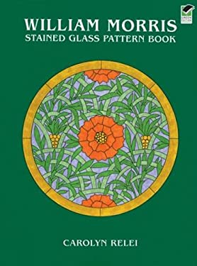 William Morris Stained Glass Pattern Book 9780486402888