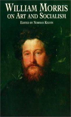 William Morris on Art and Socialism 9780486409047
