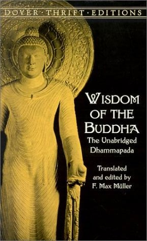 Wisdom of the Buddha: The Unabridged Dhammapada 9780486411200