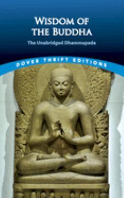 Wisdom of the Buddha: The Unabridged Dhammapada - Dover Thrift Editions / Muller, F. Max