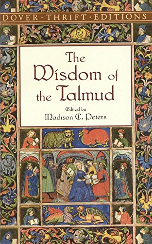 The Wisdom of the Talmud Wisdom of the Talmud 9780486415970