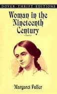 Woman in the Nineteenth Century 9780486406626