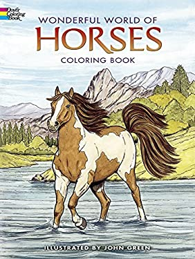 Wonderful World of Horses Coloring Book 9780486444659