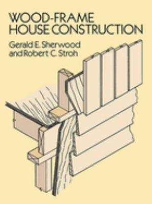 Wood-Frame House Construction 9780486264011
