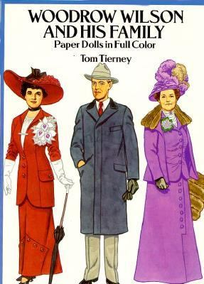 Woodrow Wilson and His Family Paper Dolls in Full Color
