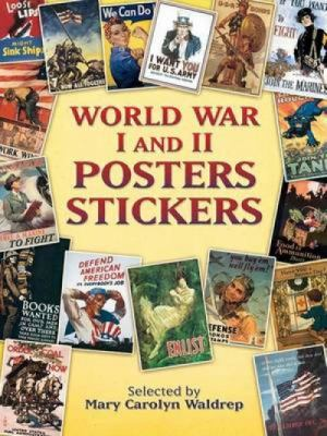 World War I and II Posters Stickers 9780486448886