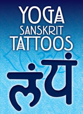 Yoga Sanskrit Tattoos [With Tattoos] 9780486477084