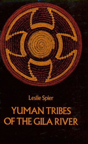 Yuman Tribes of the Gila River 9780486236117