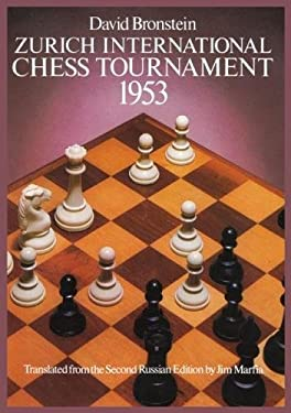 Zurich International Chess Tournament, 1953 9780486238005