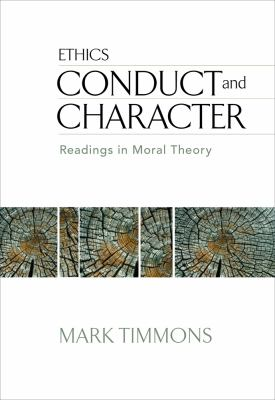 Conduct and Character: Readings in Moral Theory 9780495502371