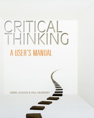Critical Thinking: A User's Manual 9780495814078