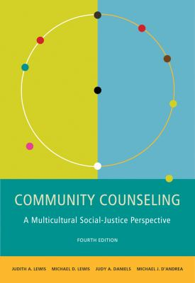 Community Counseling: A Multicultural-Social Justice Perspective 9780495903352