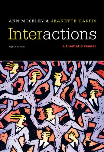 Interactions: A Thematic Reader 9780495908296