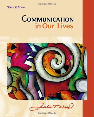Communication in Our Lives 9780495909408