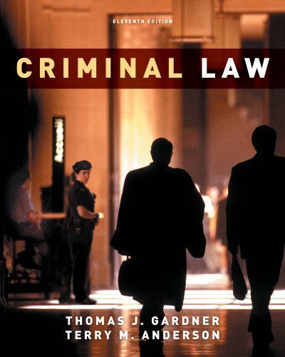 Criminal Law by Thomas J. Gardner, Terry M. Anderson ...