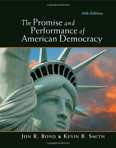 The Promise and Performance of American Democracy 9780495913740