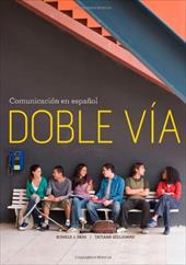 Doble Via: Comunicacion En Espanol, Standalone