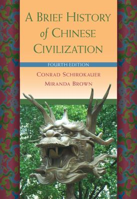 A Brief History of Chinese Civilization 9780495913238