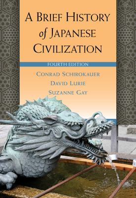 A Brief History of Japanese Civilization 9780495913252