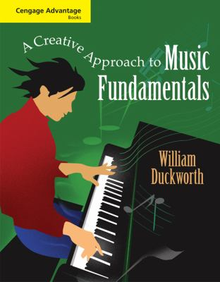 A Creative Approach to Music Fundamentals [With Chord Chart] 9780495555728