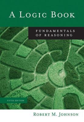A Logic Book: Fundamentals of Reasoning 9780495006725