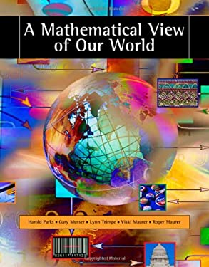A Mathematical View of Our World [With CDROM] 9780495010616