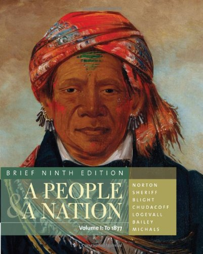 A People and a Nation: A History of the United States, Brief Edition, Volume I 9780495916222