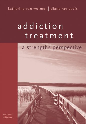 Addiction Treatment: A Strengths Perspective 9780495090823