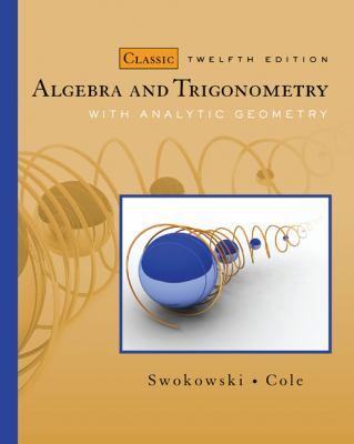 Algebra and Trigonometry with Analytic Geometry 9780495559719
